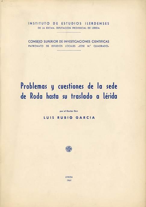 Problemas y cuestiones de la sede de Roda hasta su traslado a Lérida (I)