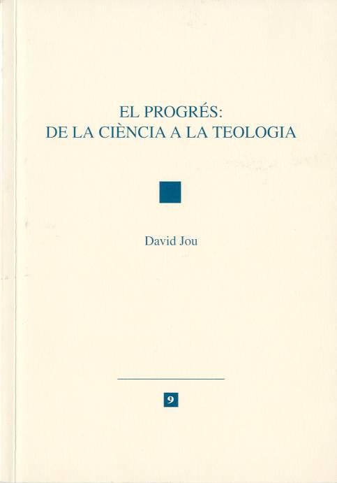 Progrés: de la ciència a la teologia, El