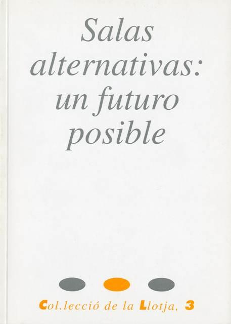 Salas alternativas: un futuro posible