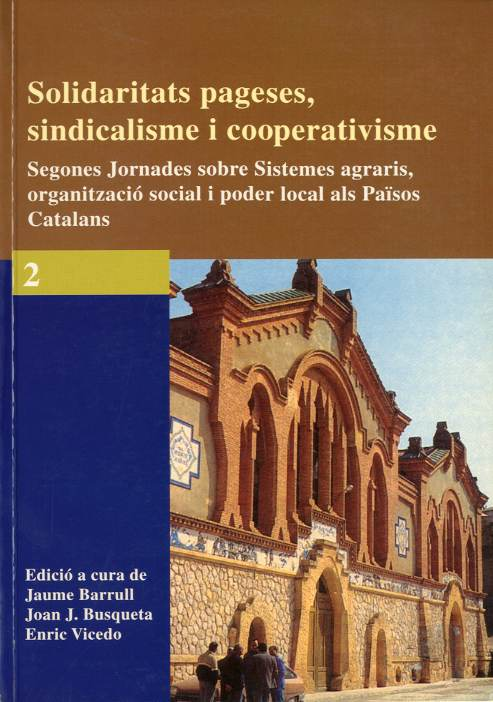 Solidaritats pageses, sindicalisme i cooperativisme