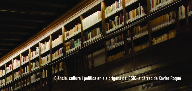 La història dels orígens del CSIC, Consell Superior de Investigacions Científiques.